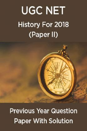 UGC NetPrevious Year Question Paper With Solution History For2018 (Paper II)