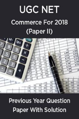 UGC NetPrevious Year Question Paper With Solution Commerce For2018 (Paper II)