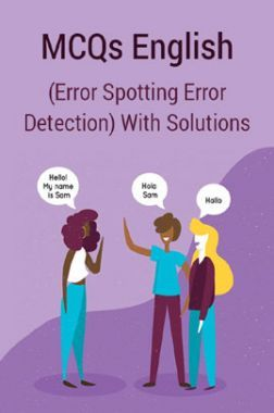 MCQs English (Error Spotting Error Detection) With Solutions