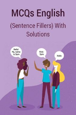 MCQs English (Sentence Fillers) With Solutions