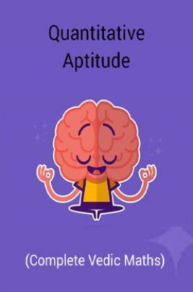 Quantitative Aptitude (Complete Vedic Maths)