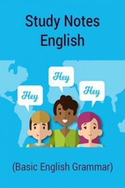 Study Notes English (Basic English Grammar)