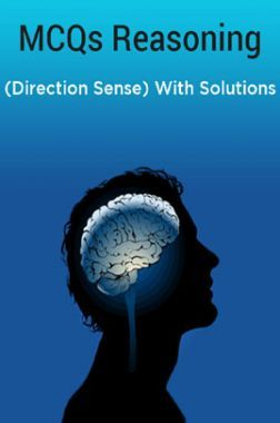 MCQs Reasoning (Direction Sense) With Solutions