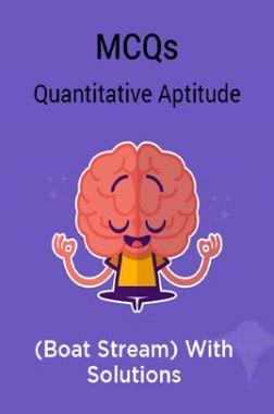 MCQs Quantitative Aptitude (Boat Stream) With Solutions