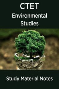 CTET Environmental Studies Study Material Notes