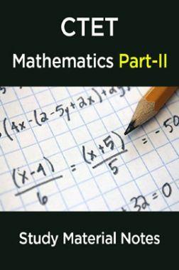CTET Mathematics Study Material Notes Part-II