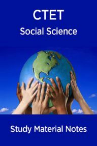 CTET Social Science Study Material Notes
