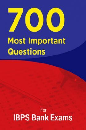 700 Most Important Questions For IBPS Bank Exams