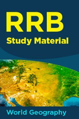 RRB Study Material (World Geography)