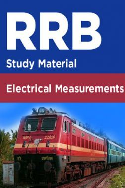 RRB Study Material For Electrical Measurements