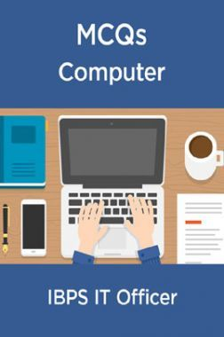 MCQs Computer For IBPS IT Officer