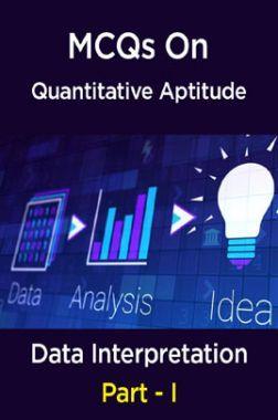 MCQs IBPS Clerk Quantitative Aptitude (Data Interpretation - I)