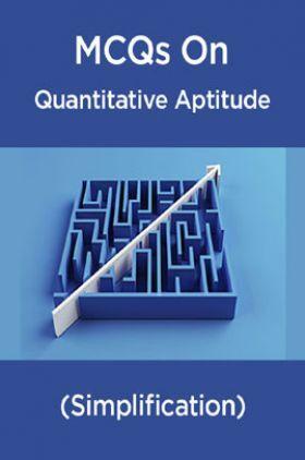 MCQs IBPS Clerk Quantitative Aptitude (Simplification)
