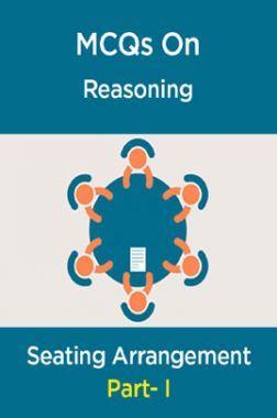 MCQs IBPS Clerk Reasoning (Seating Arrangement-I)