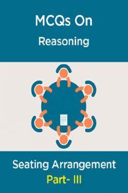 MCQs IBPS Clerk Reasoning (Seating Arrangement-III)