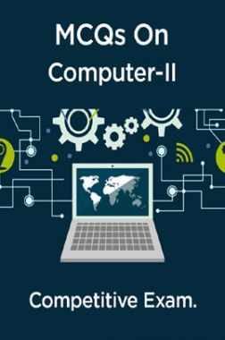 MCQs On Computer-II For Competitive Exam.