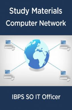 Study Materials Computer Network For IBPS SO IT Officer