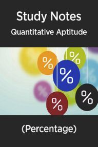 Study Notes Of Quantitative Aptitude (Percentage)