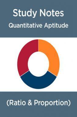 Study Notes Of Quantitative Aptitude (Ratio & Proportion)