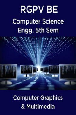 Computer Graphics & Multimedia For RGPV BE 5th Sem Computer Science Engineering