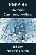 Network Analysis For RGPV BE 3rd Sem Eletronics Communication Engineering