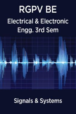 Signals & Systems For RGPV BE 3rd Sem Electrical & Electronic Engineering