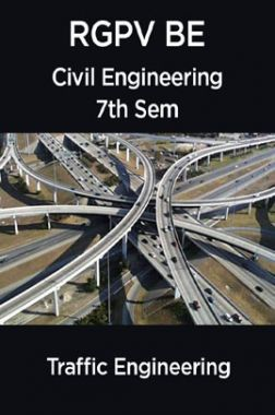 Traffic Engineering For RGPV BE 7th Sem Civil Engineering