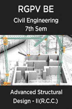 Advanced Structural Design - II (R.C.C.) For RGPV BE 7th Sem Civil Engineering