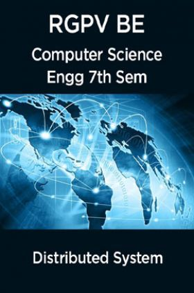 Distributed System For RGPV BE 7th Sem Computer Science Engineering
