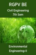Environmental Engineering-II For RGPV BE 7th Sem Civil Engineering