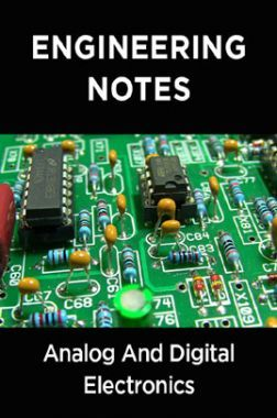 Analog And Digital Electronics Notes For Engineering