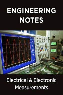 Electrical And Electronic Measurements Notes For Engineering