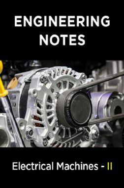 Electrical Machines - II Notes For Engineering