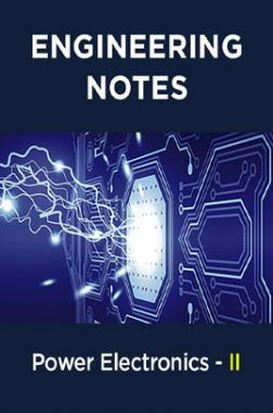 Power Electronics - II Notes For Engineering