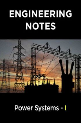 Power Systems - I Notes For Engineering