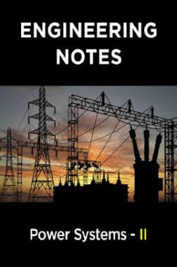 Power Systems - II Notes For Engineering