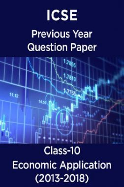 ICSE Previous Year Question Paper Economic Application (2013-2018) For Class-10