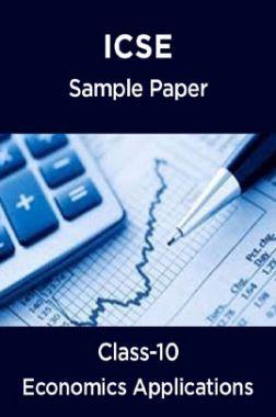 ICSE Economics Applications Sample Paper For Class-10