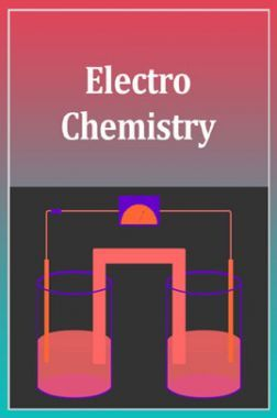 Advanced Chemistry (Electro-Chemistry) For IIT-JEE Mains
