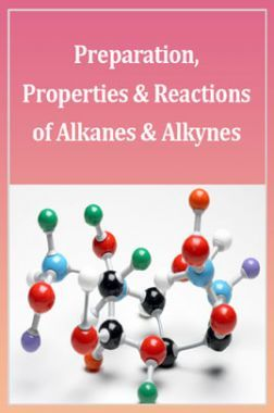 Advanced Chemistry (Preparation, Properties And Reactions Of Alkenes And Alkynes) For IIT-JEE Mains