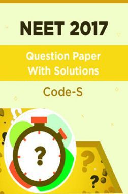 NEET 2017 Question Paper With Solutions Code-S