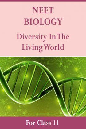 NEET Biology For Class 11 (Diversity In The Living World)