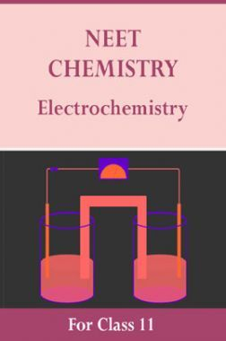 NEET Chemistry For Class 11 (Electrochemistry)