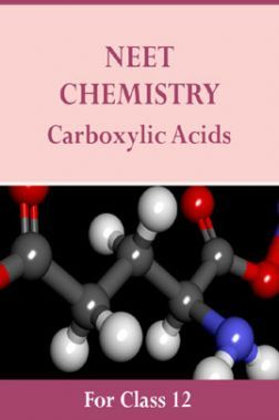 NEET Chemistry For Class 12 (Carboxylic Acids)