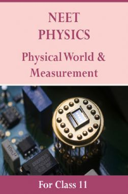 NEET Physics For Class 11 (Physical World And Measurement)