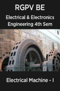 Electrical Machine - I For RGPV BE 4th Sem Electrical & Electronics Engineering