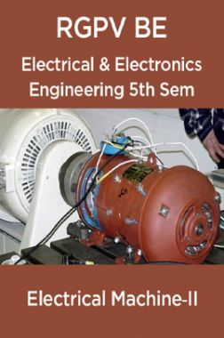Electrical Machine‐II For RGPV BE 5th Sem Electrical & Electronics Engineering