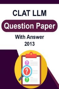 CLAT LLM Question Paper With Answer 2013