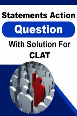Statement Action Question With Solution For CLAT
