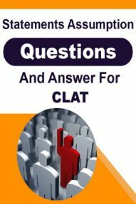 Statement Assumption Questions And Answers For CLAT